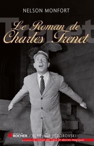 Le roman de Charles Trnet