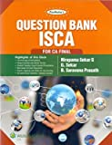 QUESTION BANK ISCA (FOR CA FINAL)