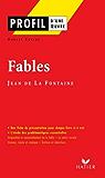 Profil - La Fontaine (Jean de) : Fables : Analyse littéraire de l'oeuvre (Profil d'une Oeuvre)