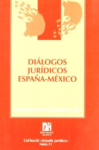 Dialogos juridicos Espana - Mexico/  Legal Dialogues Spain - Mexico
