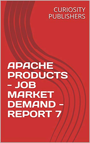 APACHE PRODUCTS - JOB MARKET DEMAND - REPORT 7 (English Edition)