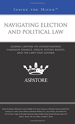 navigating-election-and-political-law-leading-lawyers-on-understanding-campaign-finance-speech-votin