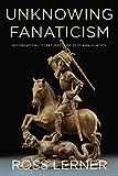 Unknowing Fanaticism: Reformation Literatures of Self-Annihilation