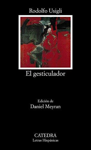 El gesticulador: 564 (Letras Hispánicas)