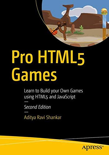 Pdf download pro html5 games learn to build your own games using pro html5 games learn to build your own games using html5 and javascript aditya ravi shankar on amazon com free shipping on qualifying offers build your fandeluxe Gallery