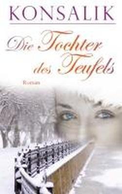 Buchseite und Rezensionen zu 'Die Tochter des Teufels' von Heinz Günther Konsalik