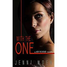 With the One (A With the Father Novella)