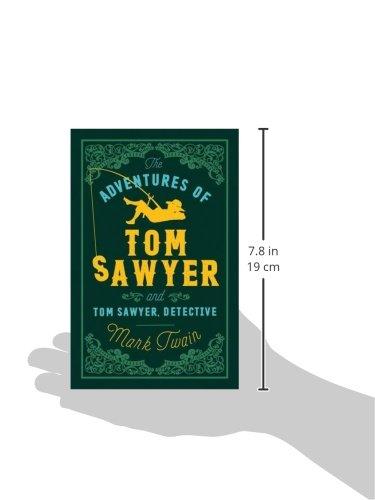 The Adventures Of Tom Sawyer Detective (Alma Classics Evergreens)