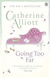 Going Too Far by Catherine Alliott (2012-05-10)