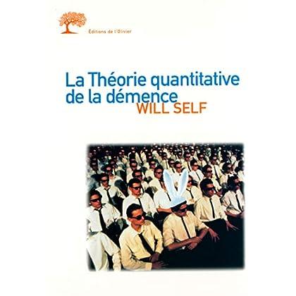 La Théorie quantitative de la démence