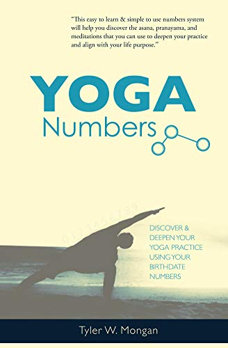 Yoga Numbers: Discover and deepen your yoga practice using ...