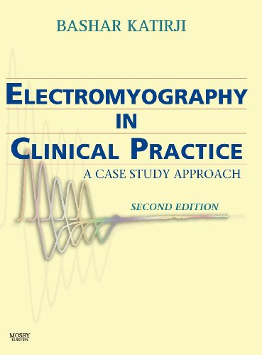 Electromyography in Clinical Practice: A Case Study Approach, 2e