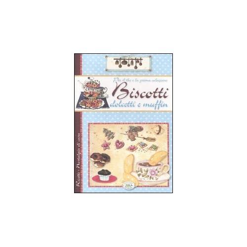 Per Il The E La Prima Colazione. Biscotti, Dolcetti E Muffin