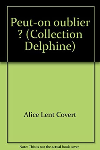 Peut-on oublier ? (Collection Delphine)