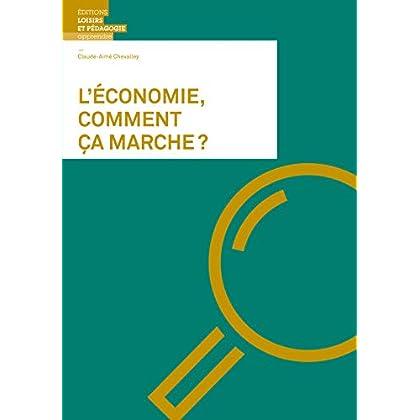L'Économie, Comment Ca Marche