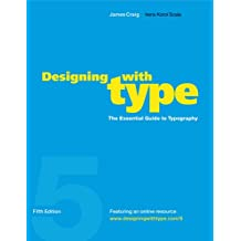 Designing with Type, 5th Edition: The Essential Guide to Typography: WITH Online Resource