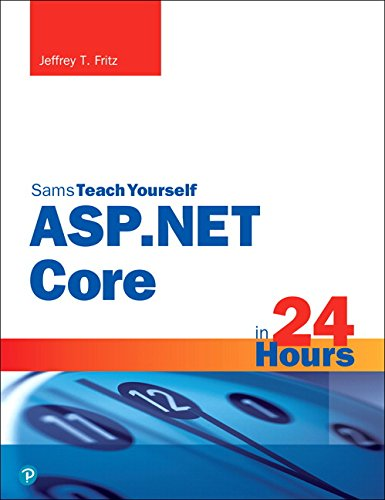 ASP.NET Core in 24 Hours, Sams Teach Yourself (Sams Teach Yourself in 24 Hours)