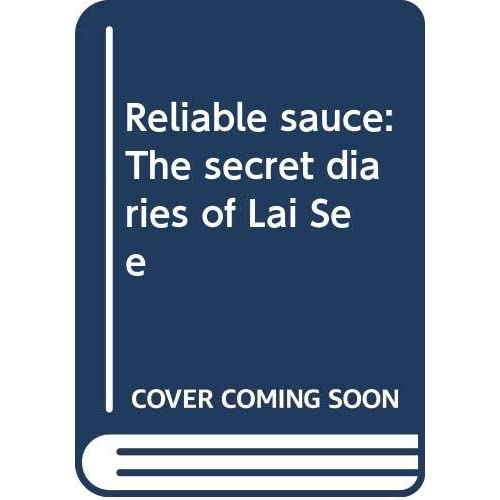 Reliable sauce: The secret diaries of Lai See