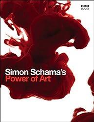 Power of Art by Simon Schama (2006-11-30)