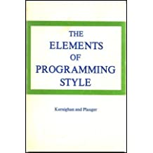 Elements of Programming Style by Brian W. Kernighan (1974-06-05)