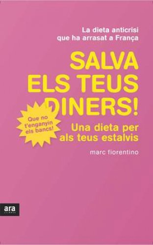 Salva els teus diners!: Una dieta per als teus estalvis (Catalan Edition) por Marc Fiorentino