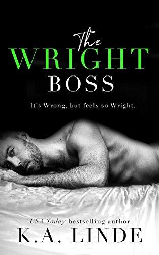 The Wright Boss por K.A. Linde