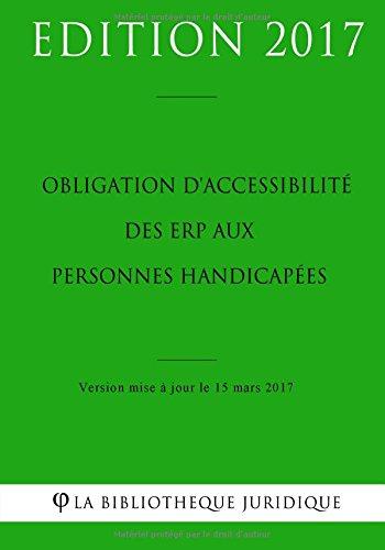 Obligation d'accessibilité des ERP aux personnes handicapées