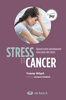 Stress et cancer : La vision de la théorie de l'attachement (Parlons psy)