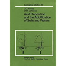 Acid Deposition and the Acidification of Soils and Waters (Ecological Studies)