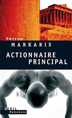 Actionnaire principal par Petros Markaris