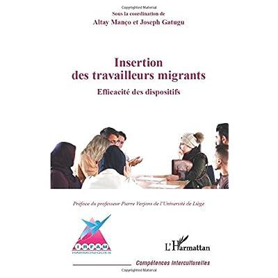 Insertion des travailleurs migrants: Efficacité des dispositifs