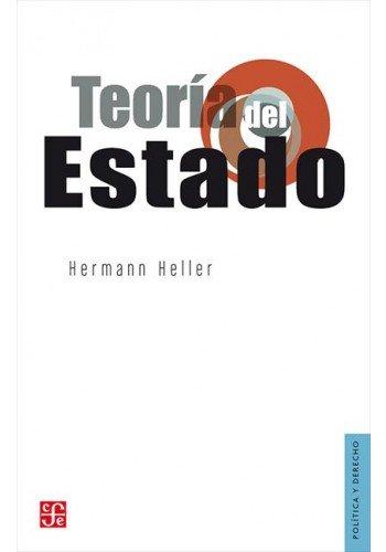 TEORIA DEL ESTADO (Politica Y Derecho) por Hermann Heller