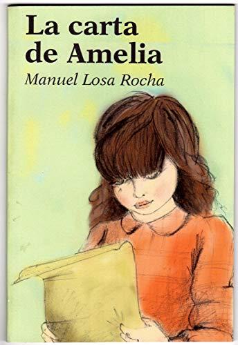 La carta de Amelia par Manuel Losa Rocha