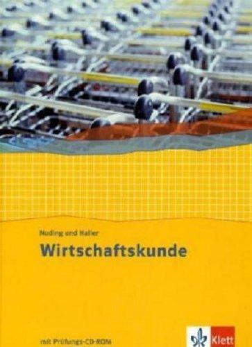 Klett Ernst /Schulbuch Wirtschaftskunde. Neubearbeitung 2011 / Schülerbuch 1.-3. Berufsschuljahr