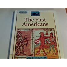 A History of US: Book 1: The First Americans by Joy Hakim (1993-12-30)