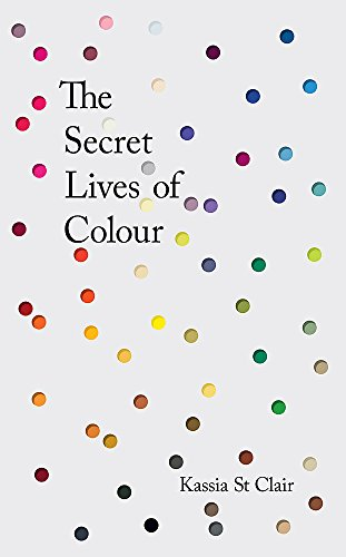 The Secret Lives of Colour: RADIO 4's BOOK OF THE (World Book Week Kostüm)