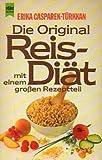 Die Original Reis-Diät: Mit einem großen Rezeptteil