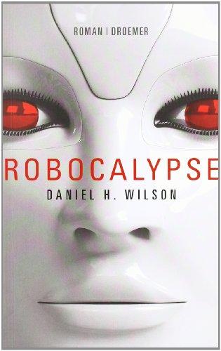 Robocalypse. Roman