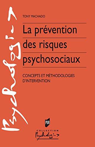 La prévention des risques psychosociaux (Psychologies)