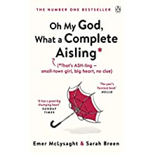 Oh My God, What a Complete Aisling (English Edition)
