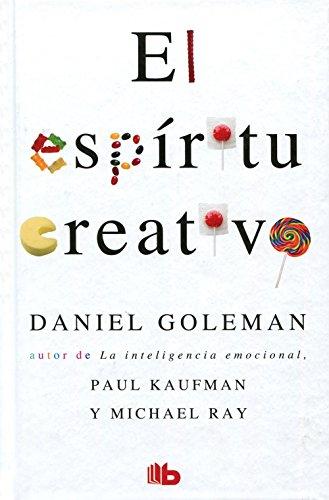 El Espiritu Creativo por Prof Daniel Goleman PH D