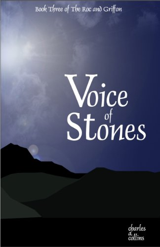 Voice of Stones (The Roc and The Griffon Book 3)