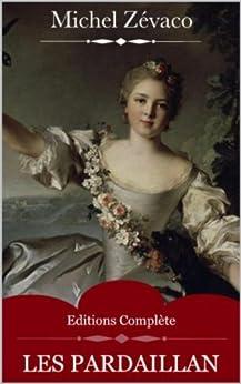 Les Pardaillan (Intégrale les 10 Volumes) de Michel Zévaco par [Zévaco, Michel]