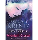 (Midnight Crystal) By Jayne Castle (Author) Paperback on (Sep , 2010)