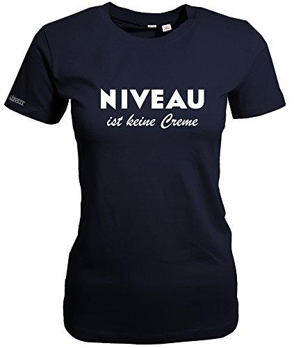 NIVEAU IST KEINE CREME - Navy - WOMEN T-SHIRT by Jayess Gr. S - Druck-niveau