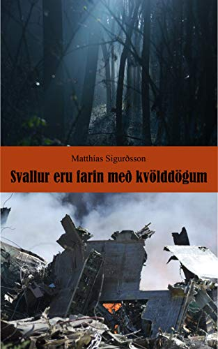 Svallur eru farin með kvölddögum (Icelandic Edition)