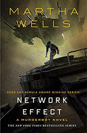 Network Effect: A Murderbot Novel (The Murderbot Diaries Book 5) (English Edition) eBook: Wells, Martha: Amazon.it: Kindle Store