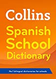 Collins Spanish School Dictionary: Trusted support for learning (Collins School)