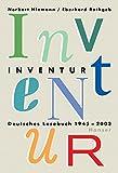 Inventur: Deutsches Lesebuch 1945-2003 -