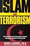 [(Islam and Terrorism: What the Quran Really Teaches About Christianity, Violence and the Goals of the Islamic Jihad)] [Author: Mark A. Gabriel] published on (October, 2003)